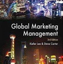 GLOBAL MARKETING MANAGEMENT 3rd Edition by Steve Carter Kiefer Lee