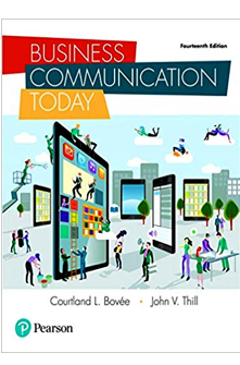 Business Communication Today, Global Edition, 14th Edition by Courtland L. Bovee, John V. Thill