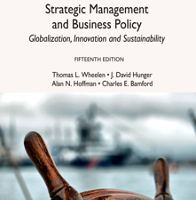Strategic Management and Business Policy: Globalization, Innovation and Sustainability, 15th Edition by Thomas L. Wheelen, J David Hunger, Alan N. Hoffman, Charles E. Bamford