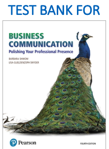 Test bank for Business Communication: Polishing Your Professional Presence Fourth Edition by Barbara Shwom, Lisa Gueldenzoph Snyder