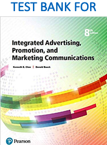 Test Bank for Integrated Advertising, Promotion, and Marketing Communications 8th Edition