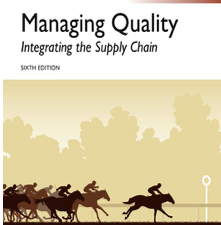 Managing Quality: Integrating the Supply Chain, 6th Edition by S. Thomas Foster