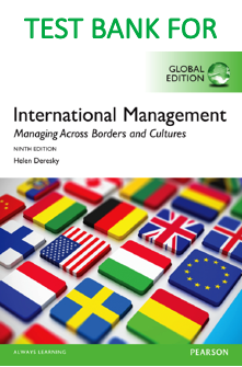 Test Bank for International Management: Managing Across Borders and Cultures 9th Edition by Helen Deresky