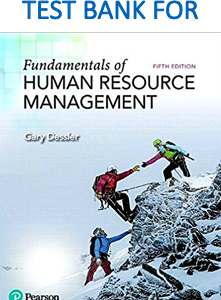 Test Bank for Fundamentals of Human Resource Management 5th Edition by Gary Dessler