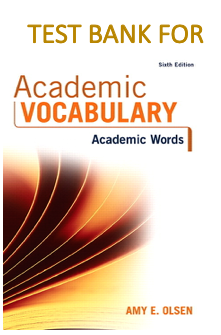 TEST BANK for Academic Vocabulary Academic Words Sixth Edition