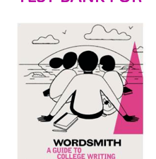 Test Bank For Wordsmith A Guide to College Writing Seventh Edition by Pamela Arlov