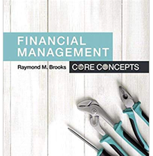 Test Bank for Financial Management: Core Concepts Fourth Edition by Raymond M. Brooks