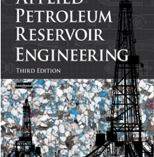 Applied Petroleum Reservoir Engineering, 3rd Edition by Ronald E. Terry, J. Brandon Rogers