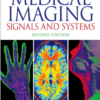 Medical Imaging Signals and Systems 2nd Edition by Jerry L. Prince, Jonathan Links
