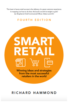 Smart Retail Winning ideas and strategies from the most successful retailers in the world 4th Edition Book