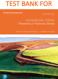 Test Bank for Counseling Today Foundations of professional Identity Second Edition