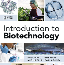 Test Bank for Introduction to Biotechnology 4th Edition book by William J. Thieman, Michael A. Palladino