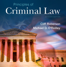 Test Bank for Principles of Criminal Law 7th Edition by Cliff Roberson, Michael D. O'Reilley