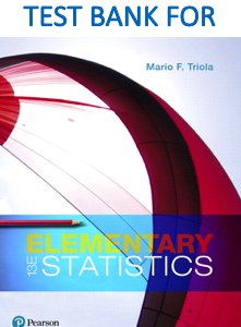 Test bank for Elementary Statistics 13th Edition book by Mario F. Triola
