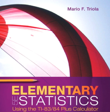 Test bank for Elementary Statistics Using the TI-83:84 Plus Calculator book by Mario F. Triola