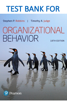 Test bank for Organizational Behavior 18th Edition book by Stephen P. Robbins, Timothy A. Judge