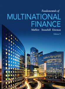 Fundamentals of Multinational Finance 5th Edition Book by Michael H. Moffett, Arthur I. Stonehill, David K. Eiteman