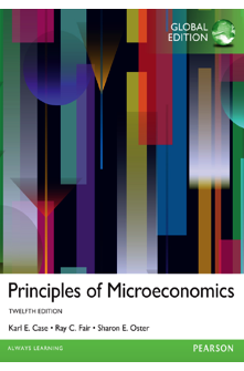 Principles of Microeconomics, 12th Edition Book by Karl E. Case, Ray C. Fair, Sharon M. Oster 1