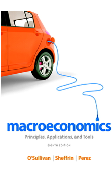 Macroeconomics Principles, Applications, and Tools 8th Edition Book by Arthur O'Sullivan, Steven Sheffrin, Stephen Perez