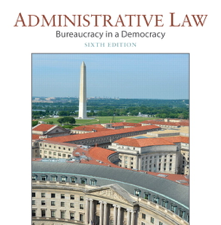 Test Bank for Administrative Law Bureaucracy in a Democracy 6th Edition
