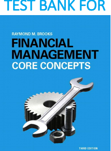 Test Bank for Financial Management Core Concepts 3rd Edition Book by Raymond Brooks