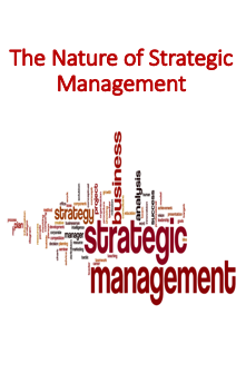 The Nature of Strategic Management Lecture (Strategic Management)