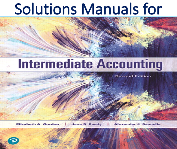 Solutions Manual for Intermediate Accounting 2nd Edition