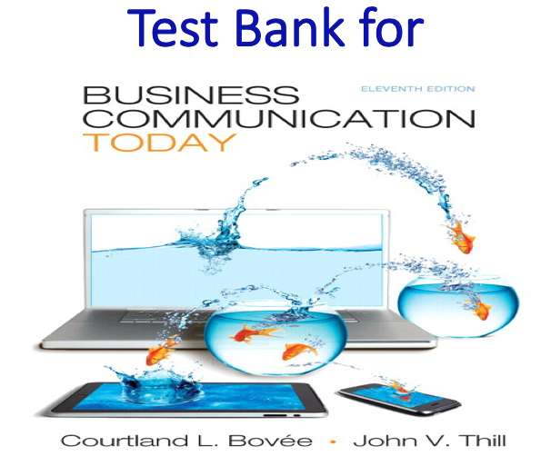 Test Bank for Business Communication Today 11th Edition