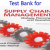 Test Bank for Supply Chain Management Strategy, Planning, and Operation 5th Edition by Sunil Chopra, Peter Meindl