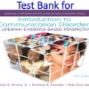 Test Bank for Introduction to Communication Disorders A Lifespan Evidence-Based Perspective 5th Edition by Robert E. Owens, Kimberly A. Farinella