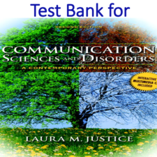 Test Bank for Communication Sciences and Disorders A Clinical Evidence-Based Approach 2nd Edition