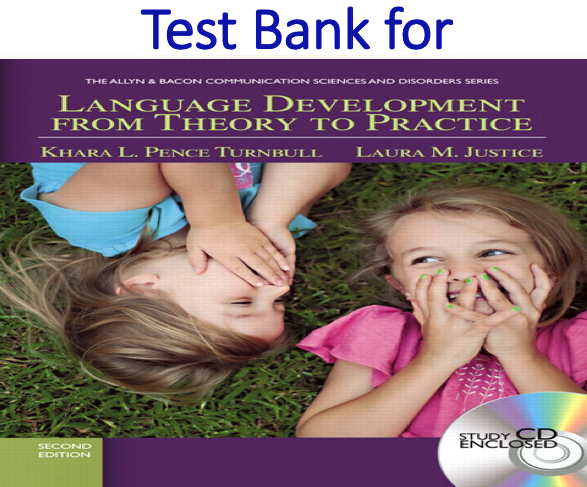 Test Bank for Language Development From Theory to Practice 2nd Edition
