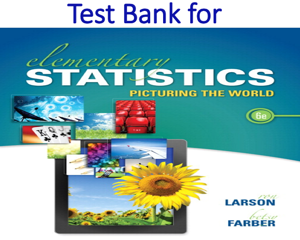 Test Bank for Elementary Statistics 6th Edition