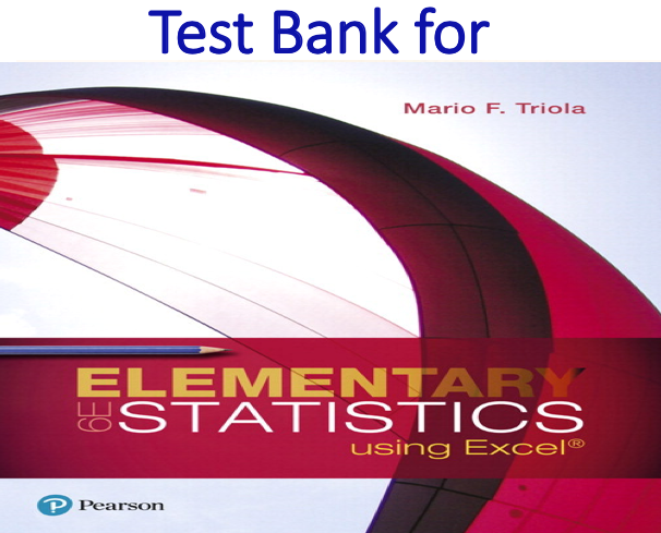 Test Bank for Elementary Statistics Using Excel 6th Edition