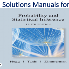 Solutions Manual for Probability and Statistical Inference 10th Edition