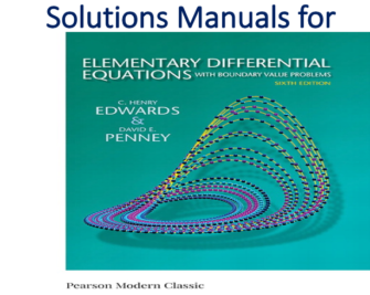 Solutions Manual for Elementary Differential Equations with Boundary Value Problems 6th Edition by C. Henry Edwards, David E. Penney