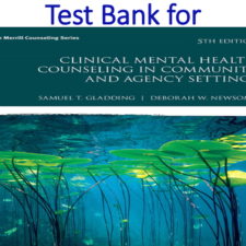 Test Bank for Clinical Mental Health Counseling in Community and Agency Settings 5th Edition