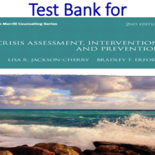 Test Bank for Crisis Assessment, Intervention, and Prevention 2nd Edition