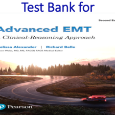 Test Bank for Advanced EMT A Clinical Reasoning Approach 2nd Edition