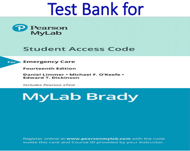 Test Bank for Emergency Care 14th Edition