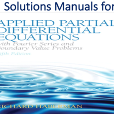 Solutions Manual for Applied Partial Differential Equations with Fourier Series and Boundary Value Problems 5th Edition