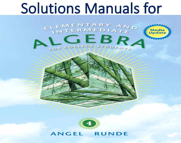 Solutions Manual for Elementary & Intermediate Algebra for College Students 4th Edition