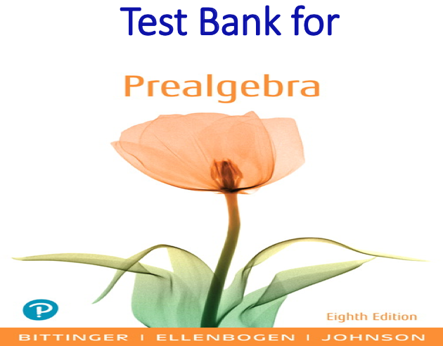 Test Bank for Prealgebra 8th Edition