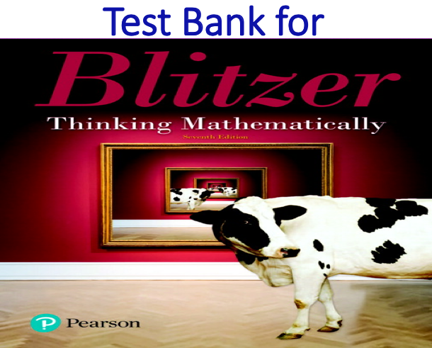 Test Bank for Thinking Mathematically 7th Edition