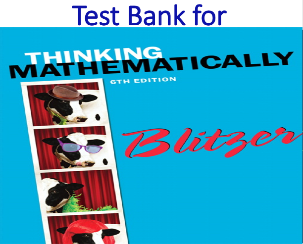 Test Bank for Thinking Mathematically 6th Edition