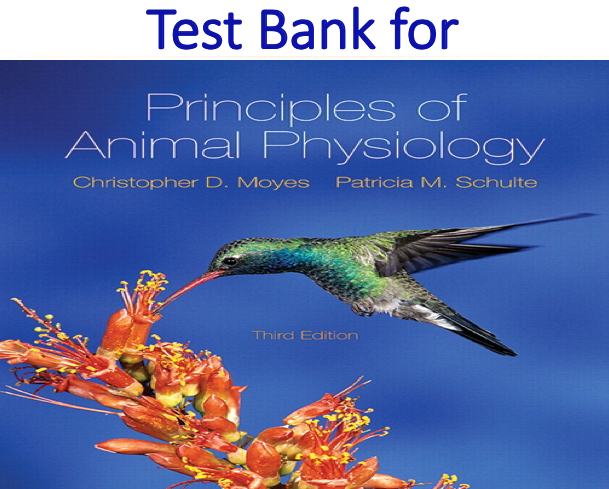 Test Bank for Principles of Animal Physiology 3rd Edition