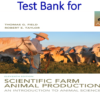 Test Bank for Scientific Farm Animal Production An Introduction 11th Edition by Thomas G. Field, Robert W. Taylor