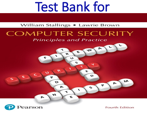 Test Bank for Computer Security Principles and Practice 4th Edition