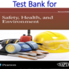 Test Bank for Safety, Health, and Environment 2nd Edition