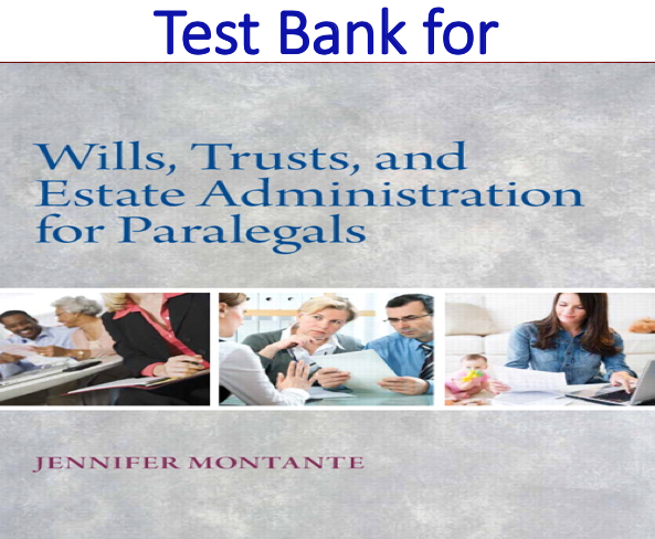 Test Bank for Wills, Trusts, and Estate Administration